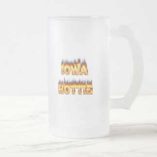 Iowa hottie fire and flames frosted glass beer mug