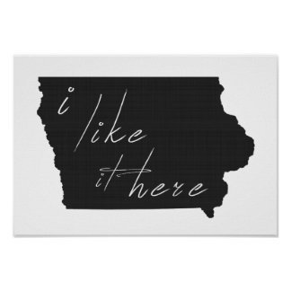 Iowa I Like It Here State Silhouette Black Poster