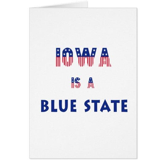 Iowa is a Blue State Card