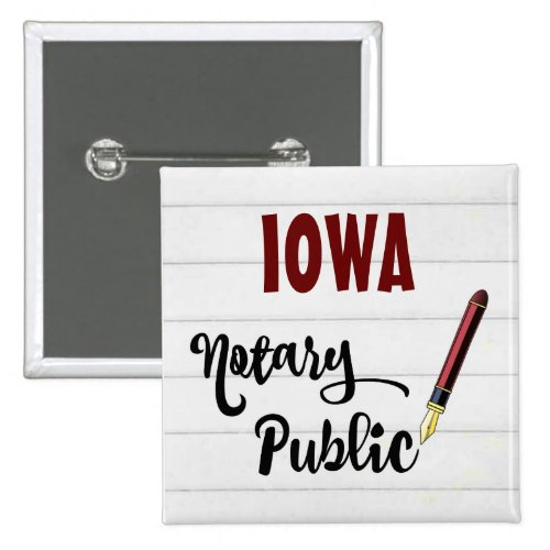 Iowa Notary Public Ink Pen 2-inch Square Button