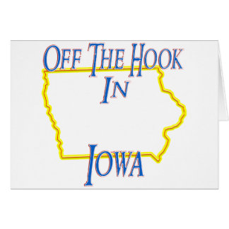 Iowa - Off The Hook Card