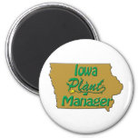 Iowa Plant Manager Magnet