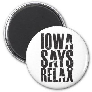 Iowa Says Relax Magnet