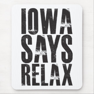 Iowa Says Relax Mouse Pad