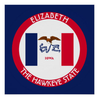 Iowa The Hawkeye State Personalized Flag Poster