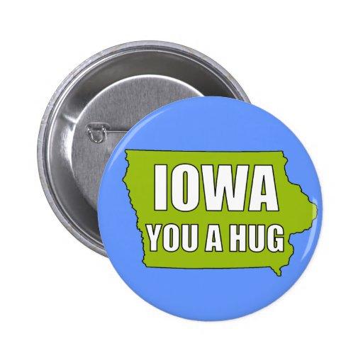 IOWA usted un abrazo Pin