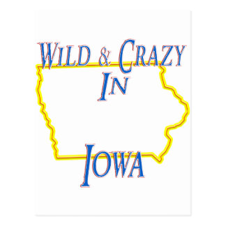 Iowa - Wild and Crazy Postcard