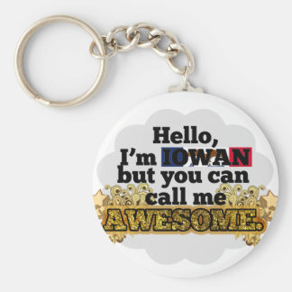 Iowan, but call me Awesome Basic Round Button Keychain