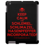 [Skull crossed bones] keep calm and schlemiel, schlimazel, hasenpfeffer incorporated!  iPad 2/3/4 Cases