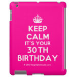 [Crown] keep calm it's your 30th birthday  iPad 2/3/4 Cases