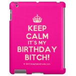 [Crown] keep calm it's my birthday bitch!  iPad 2/3/4 Cases