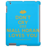 [Two hearts] don't cry coz niall horan loves you  iPad 2/3/4 Cases