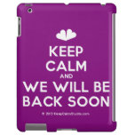 [Two hearts] keep calm and we will be back soon  iPad 2/3/4 Cases