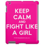 keep calm and fight like a girl  iPad 2/3/4 Cases