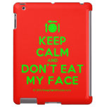 [Cutlery and plate] keep calm and don't eat my face  iPad 2/3/4 Cases