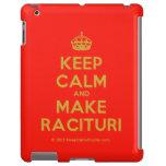 [Crown] keep calm and make racituri  iPad 2 3 4 Cases