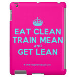[Crown] eat clean train mean and get lean  iPad 2/3/4 Cases