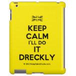 [UK Flag] keep calm i'll do it dreckly  iPad 2/3/4 Cases
