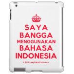 [Crown] saya bangga menggunakan bahasa indonesia  iPad 2/3/4 Cases