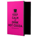 [Cup] keep calm and drink hot cocoa  iPad Cases