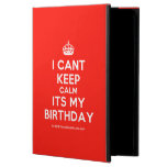 [Crown] i cant keep calm its my birthday  iPad Cases