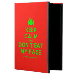 [Cutlery and plate] keep calm and don't eat my face  iPad Cases