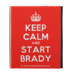 [Crown] keep calm and start brady  iPad Cases