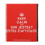 [Crown] keep calm and kim jesteś? jesteś zwycięzcą  iPad Cases