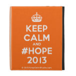 [Crown] keep calm and #hope 2013  iPad Cases