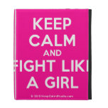 keep calm and fight like a girl  iPad Cases