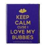 [Two hearts] keep calm cuse i love my bubbies  iPad Cases