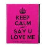 [Crown] keep calm and say u love me  iPad Cases