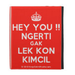 [Crown] hey you !! ngerti gak lek kon kimcil  iPad Cases