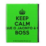 [Crown] keep calm que o jacinto é o boss  iPad Cases