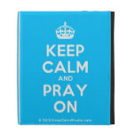 [Crown] keep calm and pray on  iPad Cases