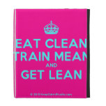 [Crown] eat clean train mean and get lean  iPad Cases