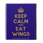 [Crown] keep calm and eat wings  iPad Cases