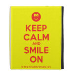 [Smile] keep calm and smile on  iPad Cases