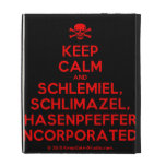 [Skull crossed bones] keep calm and schlemiel, schlimazel, hasenpfeffer incorporated!  iPad Cases