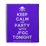 [Skull crossed bones] keep calm and party with jfgc tonight  iPad Cases