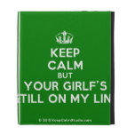 [Dancing crown] keep calm but your girlf's still on my line  iPad Cases
