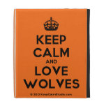 [Crown] keep calm and love wolves  iPad Cases
