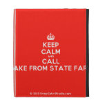 [Crown] keep calm and call jake from state farm  iPad Cases