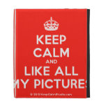 [Crown] keep calm and like all my pictures  iPad Cases