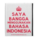 [Crown] saya bangga menggunakan bahasa indonesia  iPad Cases