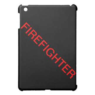 "Ipad Mini Case ""FIREFIGHTER"""