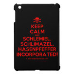 [Skull crossed bones] keep calm and schlemiel, schlimazel, hasenpfeffer incorporated!  iPad Mini Cases