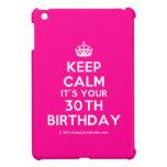 [Crown] keep calm it's your 30th birthday  iPad Mini Cases