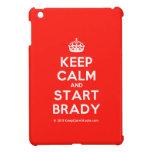 [Crown] keep calm and start brady  iPad Mini Cases