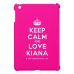 [Crown] keep calm and love kiana  iPad Mini Cases
